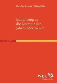 Einführung in die Literatur der Jahrhundertwende