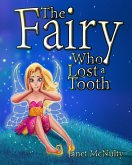 The Fairy Who Lost a Tooth (Fairy Who series, #1) (eBook, ePUB)