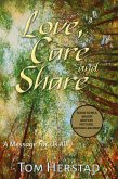 Love, Care and Share, A Message For Us All (eBook, ePUB)