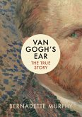 Van Gogh's Ear (eBook, ePUB)