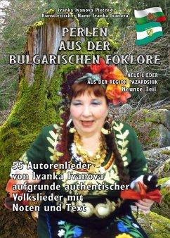 PERLEN AUS DER BULGARISCHEN FO LKLORE - Neunte Teil (eBook, ePUB) - Ivanova Pietrek, Ivanka