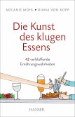 Die Kunst des klugen Essens (eBook, ePUB)