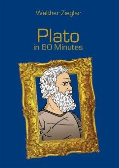 Plato in 60 Minutes