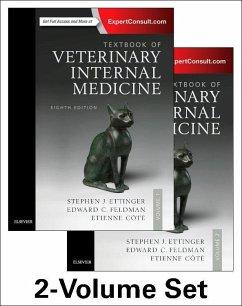 Textbook of Veterinary Internal Medicine Expert Consult. 2 Volume-Set - Ettinger, Stephen J.; Feldman, Edward C.; Cote, Etienne