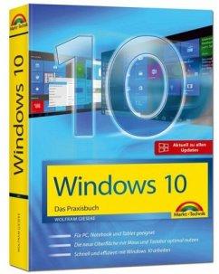 Windows 10 - Das Praxisbuch mit allen Neuheiten und Updates - Gieseke, Wolfram