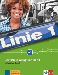 Linie 1 A2. Lehrerhandbuch - Wirth, Katja