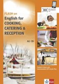 FLASH ON ENGLISH. Cooking, Catering and Reception. Kurs- und Übungsbuch + Audio online