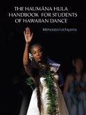 The Haumana Hula Handbook for Students of Hawaiian Dance (eBook, ePUB)