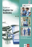 FLASH ON ENGLISH. Nursing . Kurs- und Übungsbuch + Audio online