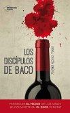 Los discípulos de Baco (eBook, ePUB)