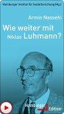 Wie weiter mit Niklas Luhmann? (eBook, ePUB)