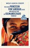 DuMont Reiseabenteuer Wie ich die Prinzessin von Sansibar suchte und dabei mal (eBook, ePUB)