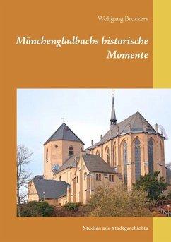 Mönchengladbachs historische Momente (eBook, ePUB)