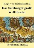 Das Salzburger große Welttheater (eBook, ePUB)