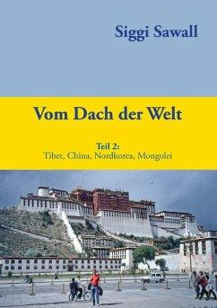 Vom Dach der Welt 2 (eBook, ePUB)