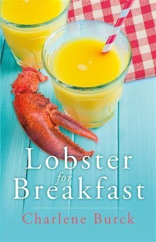 Lobster for Breakfast (eBook, ePUB) von Charlene Burck ...