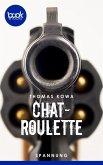 Chatroulette (eBook, ePUB)