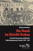 Die Shoah im Distrikt Krakau (eBook, ePUB)