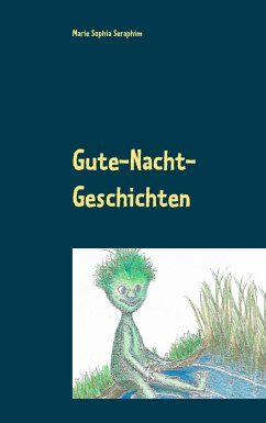 Gute-Nacht-Geschichten vom Wassermann - Seraphim, Marie Sophia