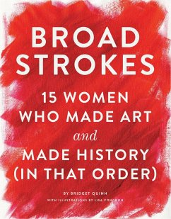 Broad Strokes - Quinn, Bridget