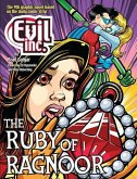Evil Inc Annual Report, Volume 9: The Ruby of Ragnoor