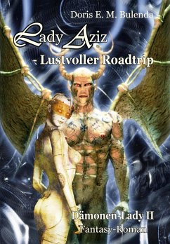 Lady Aziz - Road-Trip / Dämonenlady Bd.2 - Bulenda, Doris E. M.