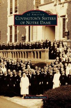Covington's Sisters of Notre Dame - Hargis, Wm Michael