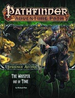 Pathfinder Adventure Path: Strange Aeons 4 of 6: The Whisper Out of Time - Pett, Richard