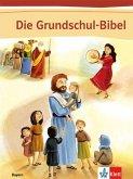 Die Grundschul-Bibel. Bibel