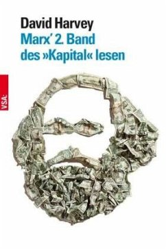Marx' 2. Band des »Kapital« lesen - Harvey, David