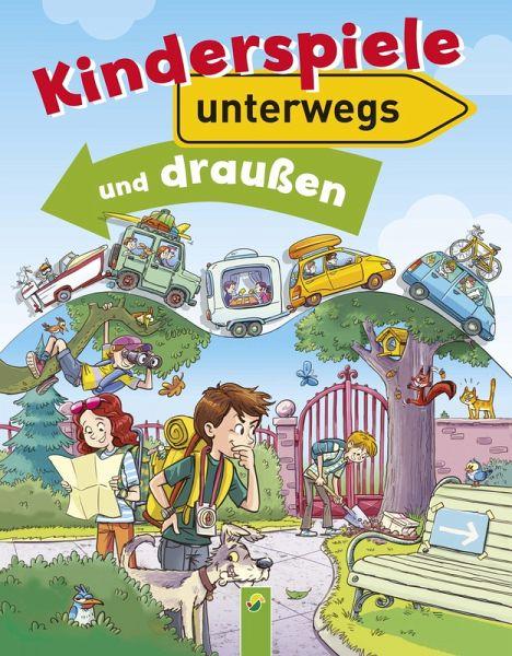 Kinderspiele Unterwegs Und Draußen Ebook Epub Portofrei Bei