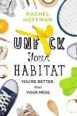 Unf*ck Your Habitat (eBook, ePUB)