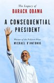 A Consequential President (eBook, ePUB)