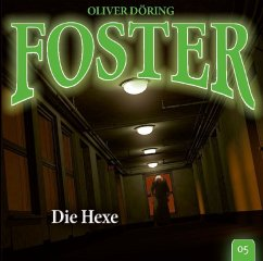 Foster - Die Hexe, 1 Audio-CD - Döring, Oliver