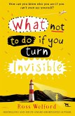 What Not to Do If You Turn Invisible (eBook, ePUB)