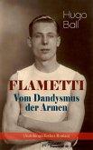 FLAMETTI - Vom Dandysmus der Armen (Autobiografischer Roman) (eBook, ePUB)