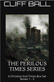 The Perilous Times Box Set - A Christian End Times Series (eBook, ePUB)
