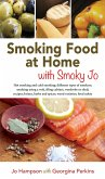 SMOKING FOOD AT HOME WITH SMOKY JO (eBook, ePUB)