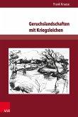 Geruchslandschaften mit Kriegsleichen (eBook, PDF)