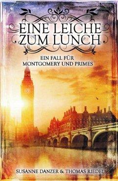 Eine Leiche zum Lunch (eBook, ePUB) - Danzer, Susanne; Riedel, Thomas