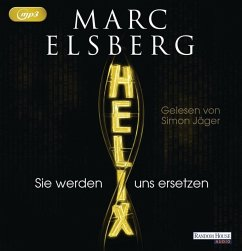 HELIX - Sie werden uns ersetzen, 2 MP3-CDs - Elsberg, Marc