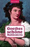 Goethes schöne Mailänderin