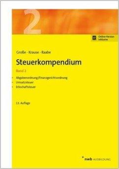 Steuerkompendium, Band 2 - Große, Thomas; Raabe, Christoph; Krause, Ingo