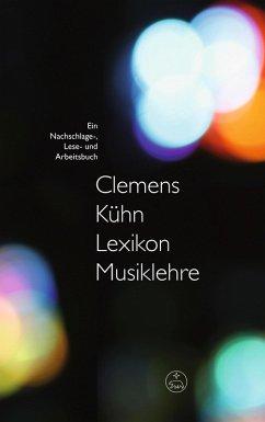Lexikon Musiklehre (eBook, ePUB) - Kühn, Clemens