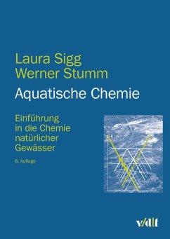 Aquatische Chemie (eBook, PDF) - Sigg, Laura; Stumm, Werner