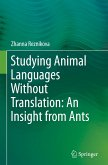 Studying animal languages without translation: an insight from ants
