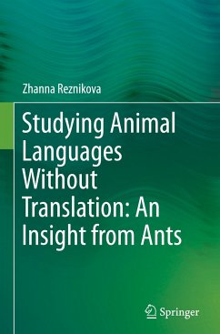 Studying animal languages without translation: an insight from ants - Reznikova, Zhanna