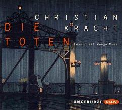 Die Toten, 4 Audio-CDs - Kracht, Christian