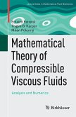 Mathematical Theory of Compressible Viscous Fluids