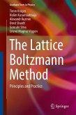 The Lattice Boltzmann Method